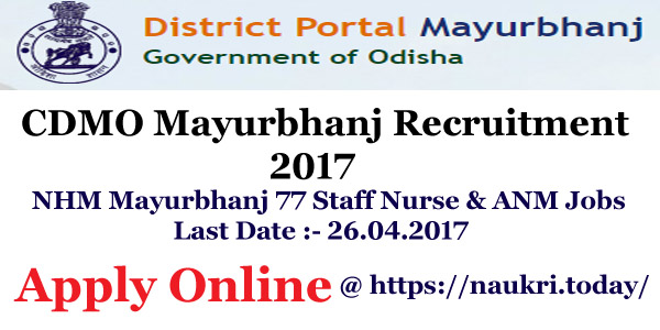 CDMO Mayurbhanj Recruitment 2017