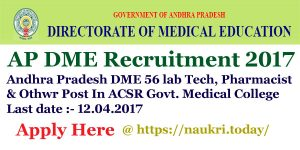 AP DME Recruitment 2017 | Apply For ACSR Govt. Medical College 56 Lab Technician, Pharmacist & Other Vacancy