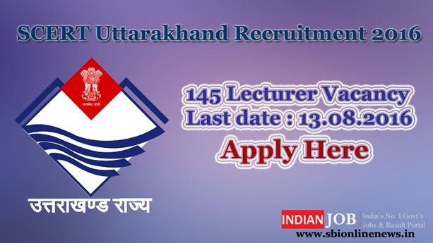 SCERT Uttarakhand Recruitment 2016 – 17