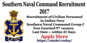 Southern Naval Command Recruitment 2017 | Apply For Naval Command Kochi 97 Group C Non Gazetted Vacancy