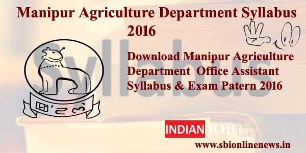 Manipur Agriculture Department Syllabus 2016