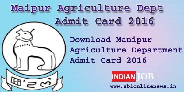 Manipur Agriculture Dept Admit Card 2016
