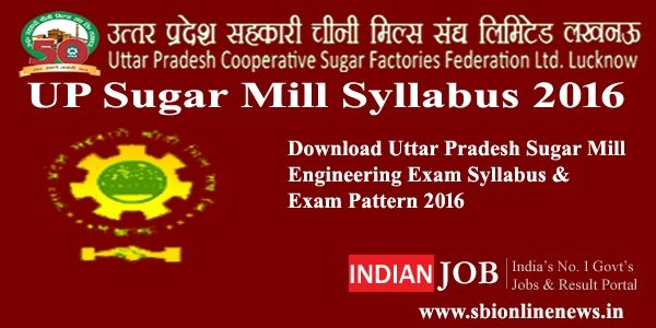 UP Sugar Mill Syllabus 2016