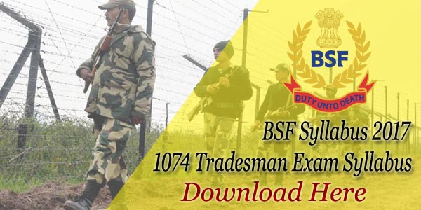 Download BSF Syllabus 2017 – 18 PDF Check Tradesman Exam Pattern on application for rental, application to date my son, application to join motorcycle club, application for scholarship sample, application to be my boyfriend, application database diagram, application for employment, application insights, application to rent california, application approved, application meaning in science, application clip art, application service provider, application error, application template, application submitted, application to join a club, application trial, application cartoon, application in spanish,