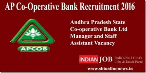 AP Co-Operative Bank Recruitment 2016 | Apply For 47 Manager (Scale-I) and Staff Assistant Posts