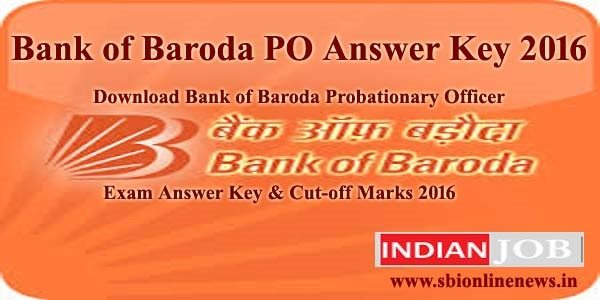Bank of Baroda PO Answer Key 2016