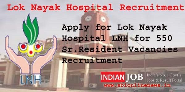 Lok Nayak Hospital Recruitment 2016