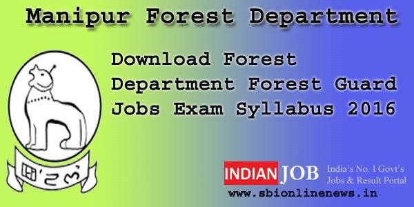 Manipur Forest Department Syllabus 2016