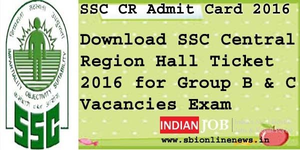 SSC Central Region Admit Card 2016