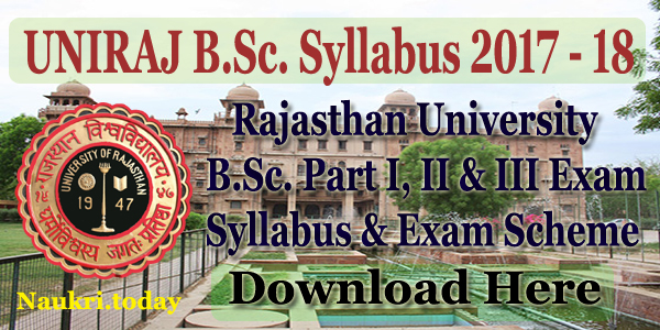 Downlaod Uniraj B Sc  Syllabus 2017 – 18 Part I, II & III Exam Scheme