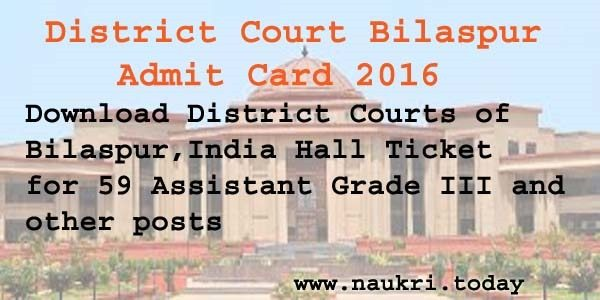 District Court Bilaspur Admit Card 2016