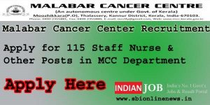 Malabar Cancer Center Recruitment 2016 | 115 Staff Nurse | Radiographer And Other Posts