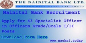 Nainital Bank Recruitment 2016 | Apply for Specialist Officer in Officers Grade I/II