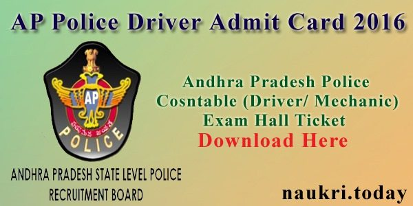 AP Police Driver Admit Card 2016