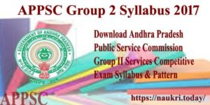 APPSC Group 2 Syllabus 2017   Check AP Latest Group 2 Services Test Pattern   Screening Test – apspsc.gov.in