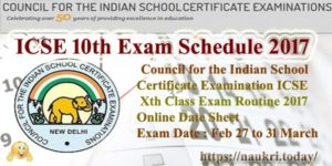 ICSE 10th Exam Schedule 2017 | ICSE Xth Class Exam Routine 2017 | Online Date Sheet