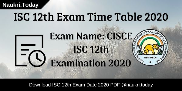 ISC 12th Exam Time Table