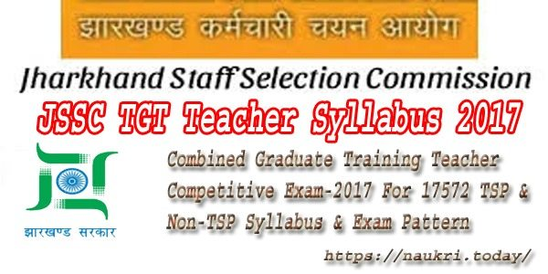 JSSC TGT TEacher Syllabus 2017