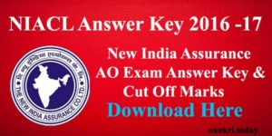 NIACL Answer Key 2016 | Check New India Assurance AO Exam Cut Off Marks at newindia.co.in