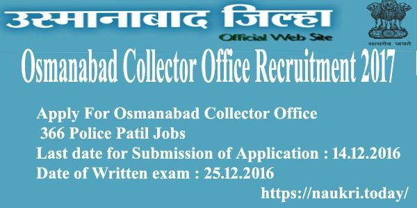 Osmanabad Collector Office Recruitment 2017 | For 366 Police Patil Jobs