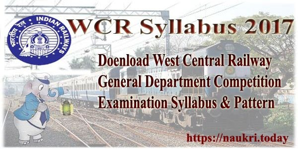 Download WCR Ticket Collector Syllabus 2017 PDF | RRC WCR