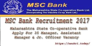 MSC Bank Recruitment 2017 | Apply For 35 Manager & Junior Officer Post | Maharashtra Sate Cooperative Bank Jobs