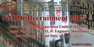 NMRC Recruitment 2016-17 | Apply For 745 Engineer | Controller Other Posts @ delhimetrorail.com