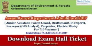 Assam Forest Department Admit Card 2017 | Check Assam Forest Guard Exam Hall Ticket, Check Biometric Registration Schedule