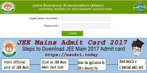JEE Main Admit Card 2017 | Download @ jeemain.nic.in : JEE Mains 2017 Hall Ticket