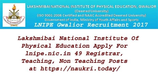 LNIPE Gwalior Recruitment 2017
