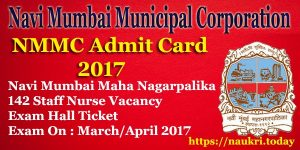 NMMC Admit Card 2017 | Check Navi Mumbai Municipal Corporation Staff Nurse Hall Ticket