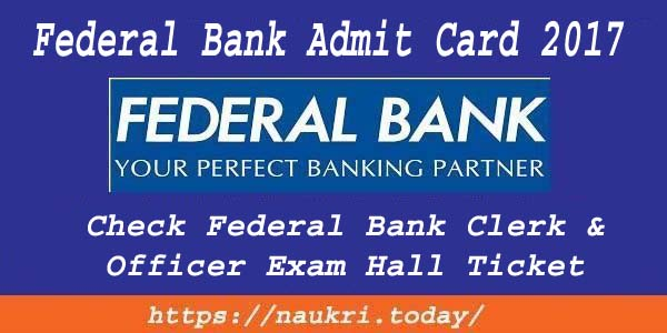 Federal Bank Admit Card 2017