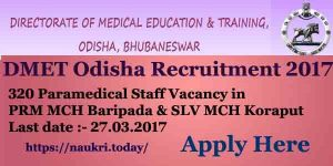 DMET Odisha Recruitment 2017 Apply Here For 320 Paramedical Staff Vacancy