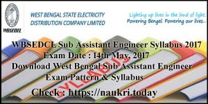 WBSEDCL Sub Assistant Engineer Syllabus 2017 PDF | West Bengal Sub Asst Engineer Exam Pattern & Previous Year Paper