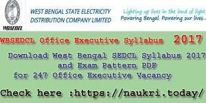 WBSEDCL Office Executive Syllabus 2017 PDF | Download West Bengal SEDCL Exam Pattern