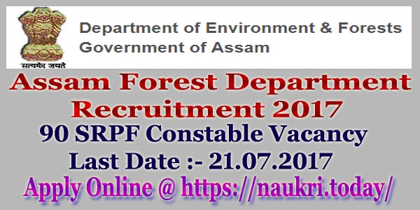 Assam Forest Department Recruitment 2017