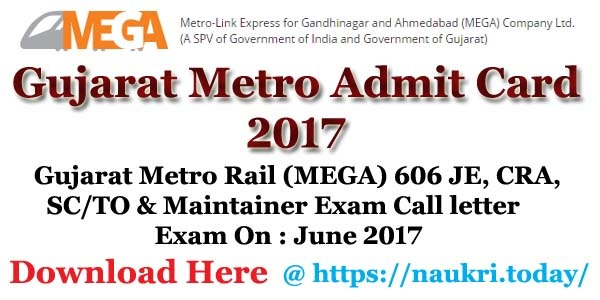 Gujarat Metro Admit Card 2017