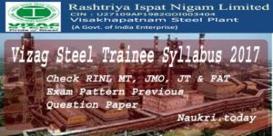 Vizag Steel Trainee Syllabus 2017 Check RINL MT, JMO, JT & FAT Exam Pattern Previous Question Paper