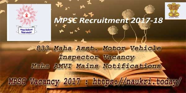 Mpsc vacancy 2017 for 833 maha amvi mains notifications l for Motor vehicle service notification