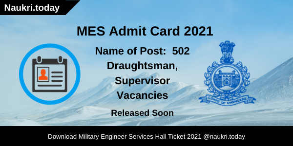 MES Admit Card 2021