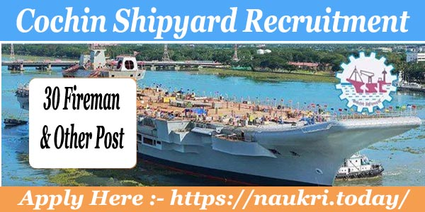 Cochin Shipyard Recruitment 2017