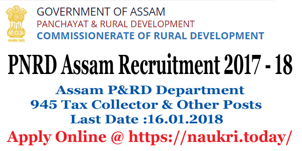 PNRD Assam Recruitment 2017 – 18
