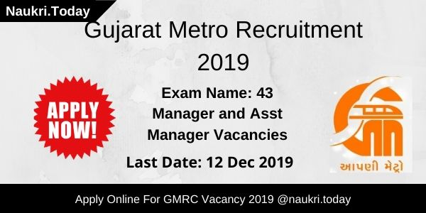 Gujarat Metro Recruitment 2019