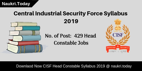 Download CISF Syllabus 2019 & CISF Head Constable Exam Pattern