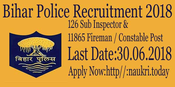 Bihar Police Recruitment 2018 Apply Online For 11991 Various Post