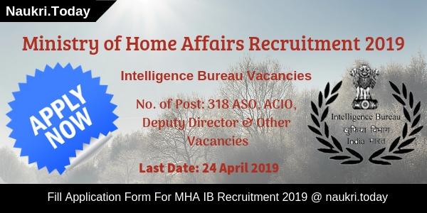 MHA IB Recruitment