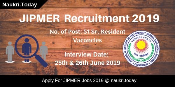 JIPMER Recruitment 2019 For 48 Senior Resident Jobs | Apply Now