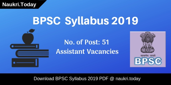 BPSC Syllabus 2019 | BPSC Assistant Exam Pattern & Selection Process