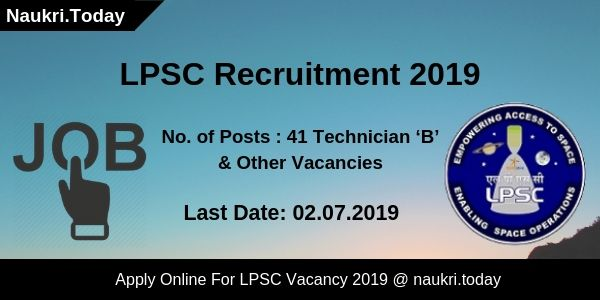 LPSC Recruitment 2019