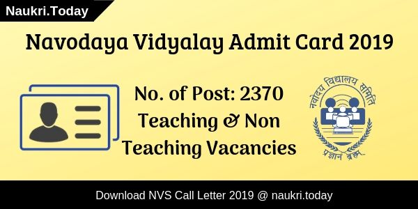 NVS Admit Card 2019 Download Here For 2370 Teaching & Non